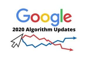 2020 Google Algorithm Updates